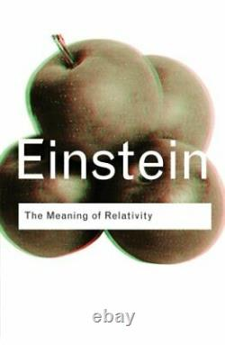 The Meaning of Relativity (Routledge Classics) by Einstein, Albert Paperback The