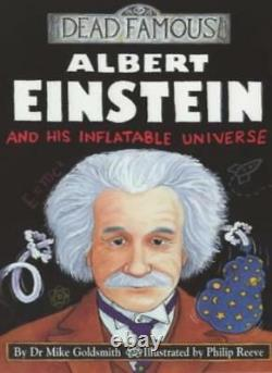 Book-albert Einstein And His Inflatable Universe (dead Famous), Dr Mik