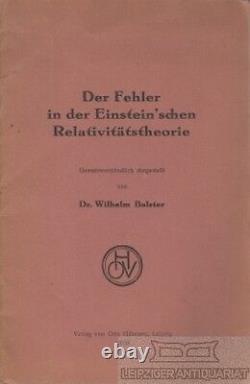 Der Fehler In Der Einstein`schen Relalivitätstheorie Balster, Wilhelm