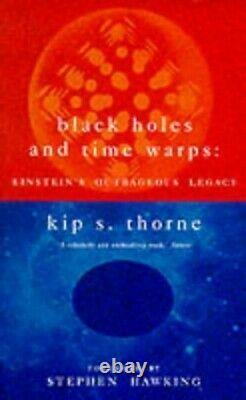 Les Trous Noirs Et Le Temps Warps Einstein Est Odieux. Par Kip S. Thorne Paperback