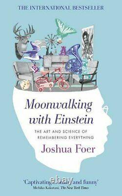 Moonwalking Avec Einstein The Art And Science Of R. Par Foer, Joshua Paperback